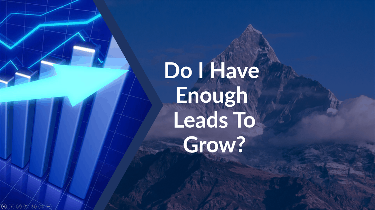 Do I Have Enough Leads to Grow - Business Breakthrough Network