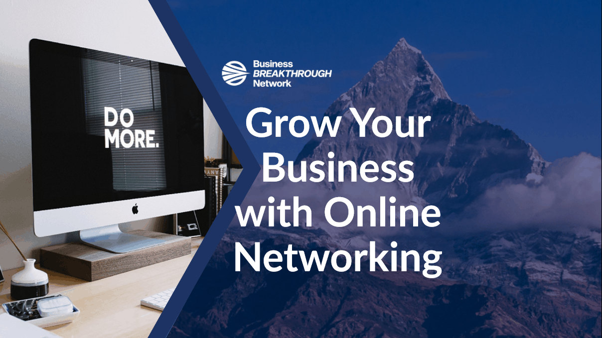 Grow Your Business with Online Networking